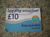 £10 LOYALTY VOUCHER - AQUAJARDIN - GLOS