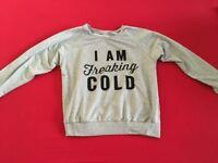 NEW - I AM FREAKIN COLD - SWEATSHIRT - Kids Size Large