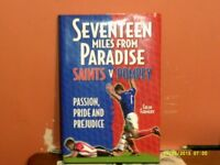 Football Book. Seventeen Miles From Paradise. Saints V Pompey. By Colin Farmery