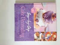 Step - by - Step Cake Decorating