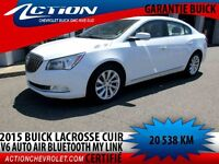 2015 BUICK LACROSSE LEATHER CUIR V6 BLUETOOTH   MYLINK