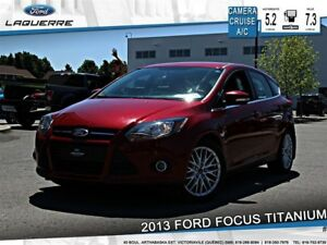 2013 Ford Focus TITANIUM**CAMERA*CRUISE*A/C 2 ZONES**