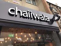Chaiiwala Walthamstow - Now Hiring!