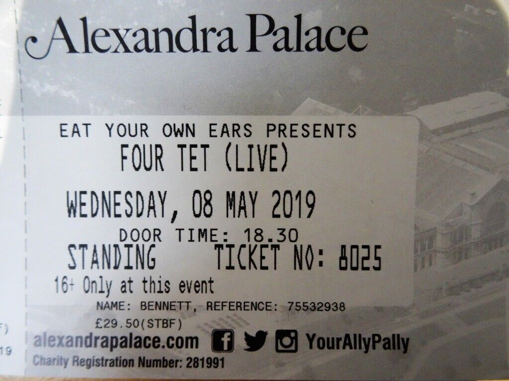 2 x Four Tet (live) concert tickets, Alexandra Palace, Wednesday 8 May 2019  (SOLD OUT) | in Seven Sisters, London | Gumtree