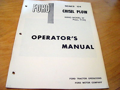 Ford 134 Chisel Plow Wing Model Operators Manual Disk