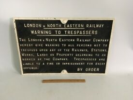 LNER London and North eastern Railway trespassers sign