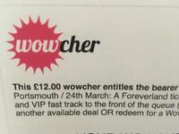 2 VIP TICKETS TO FOREVERLAND PORTSMOUTH.