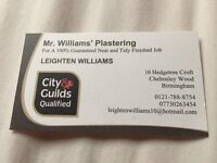 Mr.Williams Plastering. All types of plastering work at competitive prices.