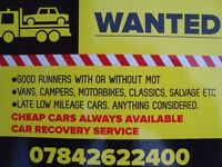 WANTED - CARS, VANS, MOTORBIKES, CAMPERS, SALVAGE ETC- BUT WE DONT BUY SCRAP