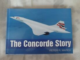 THE CONCORDE STORY BOOK BY PETER R MARCH