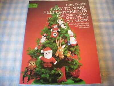 Easy To Make Felt Ornaments, Betty Deems, Dover Books, 32 pages, Christmas - Ornaments To Make