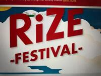 Tickets to Rize festival Chelmsford. Saturday 18th August.