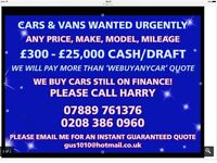 Cash for cars cars for cash sell my car van we buy under 10 years old we pay more than WEBUYANYCAR