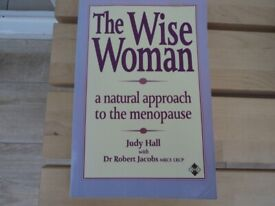 BOOK 'THE WISE WOMAN' A NATURAL APPROACH TO THE MENOPAUSE.