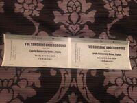 x2 The Sunshine Underground Tickets at Leeds University Union Stylus on 15th October 2016