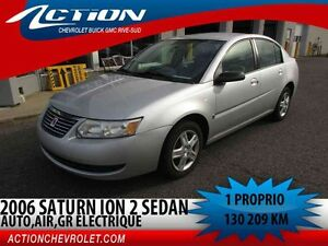 2006 SATURN ION SEDAN 2 Auto,air,gr élect,1 proprio