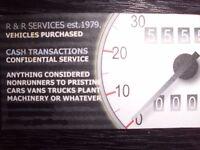 CARS, VANS, TRUCKS BOUGHT FOR CASH, MOT FAILURES, NON RUNNERS, CRASH DAMAGED, ALL CONSIDERED.