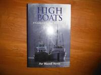High Boats: A Century of Salmon Remembered by Pat Norris