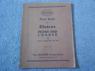 1945 Oliver Cletrac Front End Loader Bd Bg Tractor Parts Book Catalog Pictures