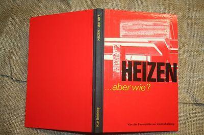 Von der Feuerstätte zur Heizung, Heiztechnik, Ofen, Kamin, Heizungsmonteur, 1968