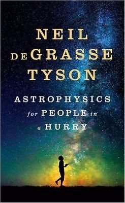 Astrophysics For People In A Hurry  New Hardcover  By Neil Degrasse Tyson