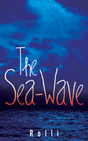 New Book by Sask Writer: The Sea-Wave by Rolli