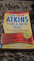 New Atkins for a New You: The Ultimate Diet for Shedding Weight