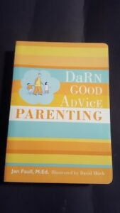 For Sale: Book. Darn Good Advise for Parenting.