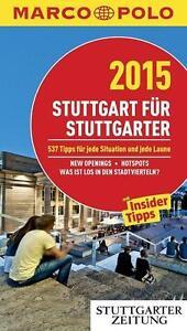 MARCO POLO Cityguide Stuttgart für Stuttgarter 2015 - NEU