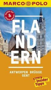 MARCO POLO Reiseführer Flandern, Antwerpen, Brügge, Gent (Kein Porto)