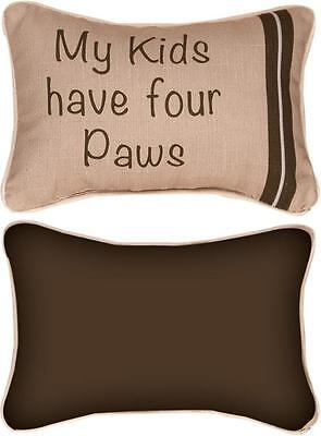 My Kids Have Four Paws Word Pillow