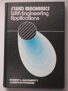 Fluid Mechanics With Engineering Applications, 7th Edition