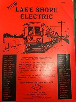 NEW LAKE SHORE ELECTRIC by H. Christiansen - 1978 1st Ed - Trolley Trails Vol 4