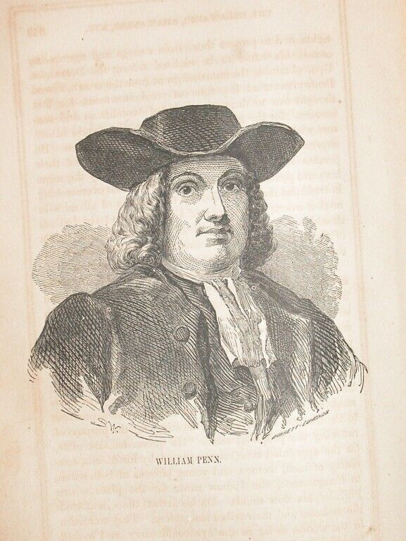 1857 ENGRAVING AMERICAN PENNSYLVANIA COLONIST WILLIAM PENN PA COLONIAL HISTORY