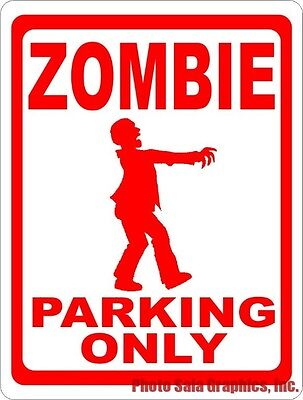 Zombie Parking Only Sign. Size Options. Halloween Decor Zombies Ghouls  - Halloween Parking Signs