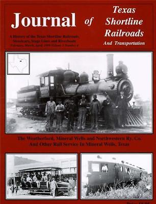 WEATHERFORD MINERAL WELLS & NORTHWESTERN - GULF & BRAZOS VALLEY RAILROAD HISTORY