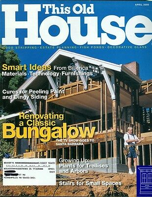 2000 This Old House Magazine  Renovating A Classic Bungalow In Santa Barbara