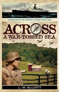 Across A War-Tossed Sea-ExLibrary