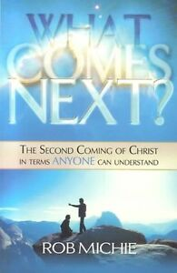 What Comes Next?, Rob Michie