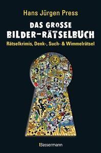 Das große Bilder-Rätselbuch: Rätselkrimis, Denk-, Such- und Wimmelrätsel von Pre