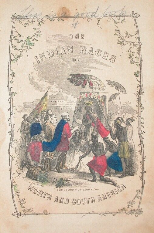 1857 AZTEX CENTRAL AMERICA INDIAN ENGRAVING CORTEZ MONTEZUMA MEXICO HISTORY