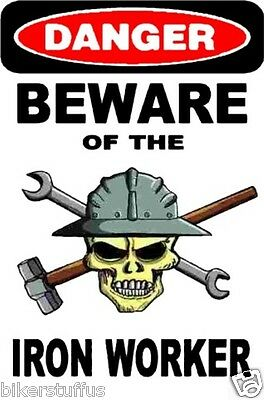 Danger Beware Of The Iron Worker With Skull Hard Hat Sticker Helmet Sticker