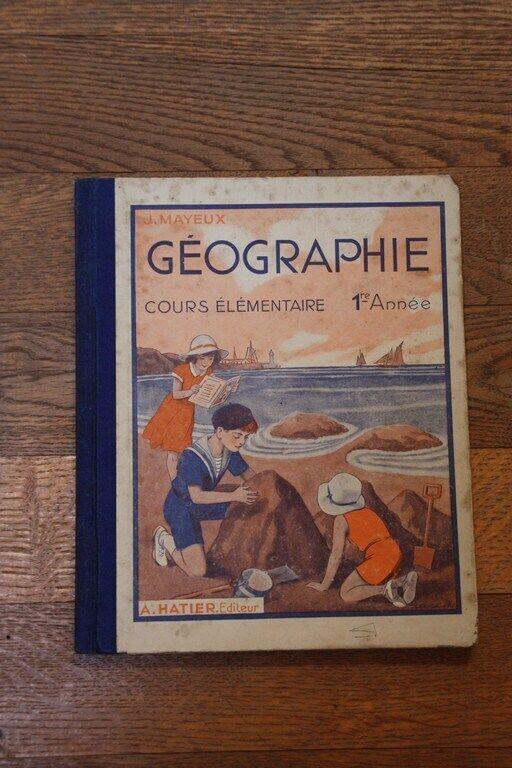 Livre de geographie ancien: j.mayeux / cours elementaire 1ère année (1934)