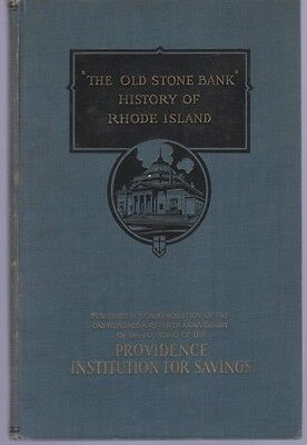The Old Stone Bank History Of Rhode Island By  Ri