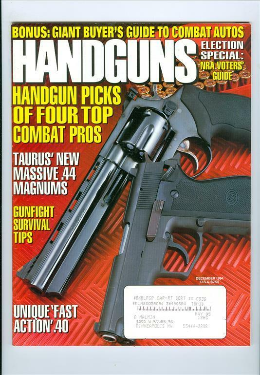 1994 Handguns Magazine: Handgun picks of four top combat pros