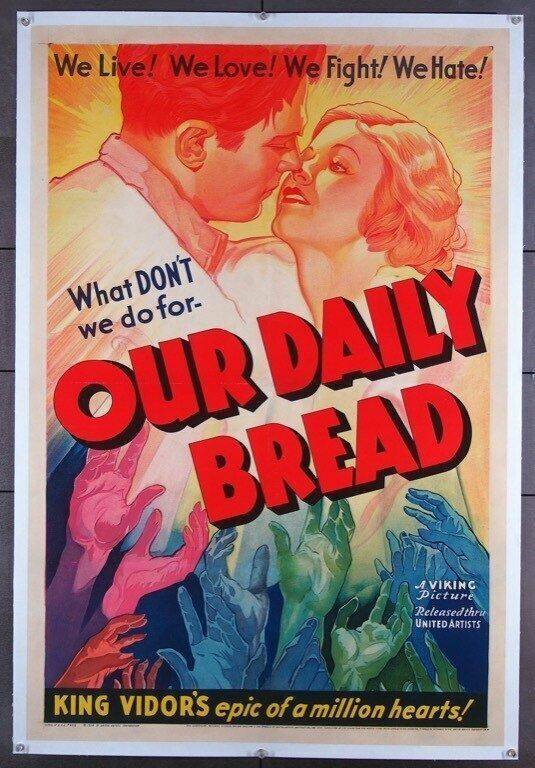 OUR DAILY BREAD (1934) 23071   King Vidor Movie Poster