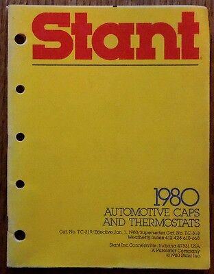 1980 STANT AUTOMOTIVE RADIATOR CAPS & THERMOSTATS CATALOG