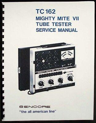 Sencore Tc-162 Tc162 Tc 162 Mighty Mite Vii Tube Tester Manual