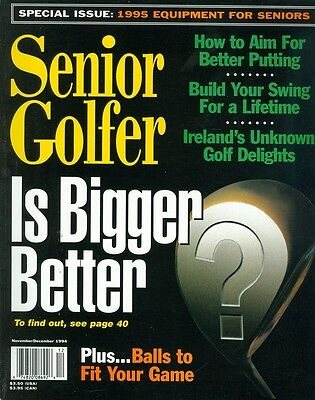 1994 Senior Golfer Magazine: Is Bigger Better?/Balls/Aim for Better