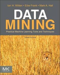 Data Mining: Practical Machine Learning Tools and Technique